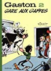 Gaston (Edition 2018) Tome 2 - Gare aux gaffes (Edition 2018)