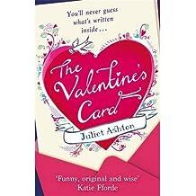 [ THE VALENTINE'S CARD BY ASHTON, JULIET](AUTHOR)PAPERBACK