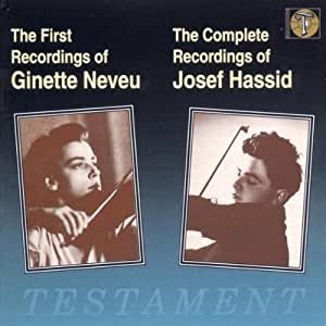 Violinwerke (Aufnahmen mit Ginette Neveu und Josef Hassid 1938-1940)