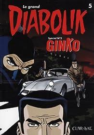 Le grand Diabolik, tome 5 : Ginko avant Diabolik par Luciana Giussani