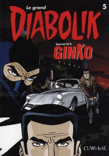 Le grand Diabolik, Tome 5 : Ginko avant Diabolik