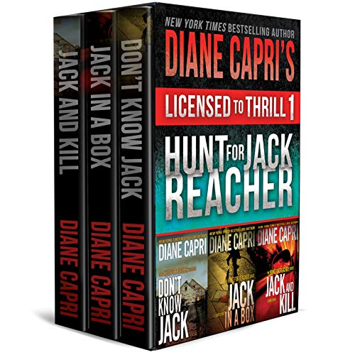 Licensed to Thrill 1: Hunt For Jack Reacher Series Thrillers Books 1-3 (Diane Capri's Licensed to Thrill Sets) (English Edition)