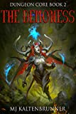 The Demoness (Dungeon Core Book 2)