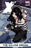 X-23 PREM 01 KILLING DREAM HC