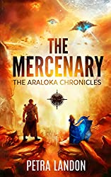 The Mercenary (The Araloka Chronicles Book 1)