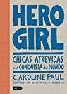 Hero Girl par Paul