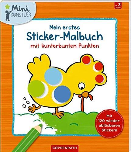 Mein erstes Sticker-Malbuch mit kunterbunten Punkten (Mini-Künstler) -