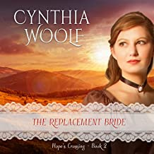 The Replacement Bride: Hope's Crossing, Book 2