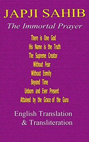 Japji Sahib - English Translation and Transliteration: Sikh Religion Prayer, Holy Scriptures (English Edition) por God