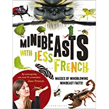 Minibeasts with Jess French: Masses of mindblowing minibeast facts!