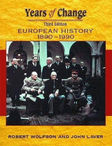 Years Of Change: Europe, 1890-1990, 3rd edn: European History, 1800-1945