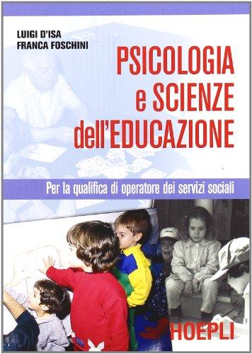 Psicologia e scienze dell'educazione. Per gli Ist. Professionali per i servizi commerciali