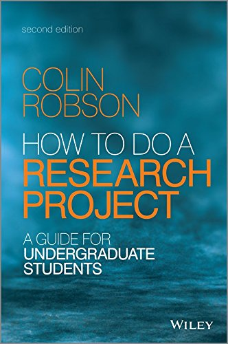 [How to do a Research Project: A Guide for Undergraduate Students] (By: Colin Robson) [published: August, 2014]