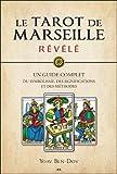 Le Tarot de Marseille révélé - Un guide complet du symbolisme, des significations et des...