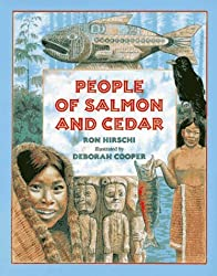 People of Salmon and Cedar by Ron Hirschi (1996-09-26)