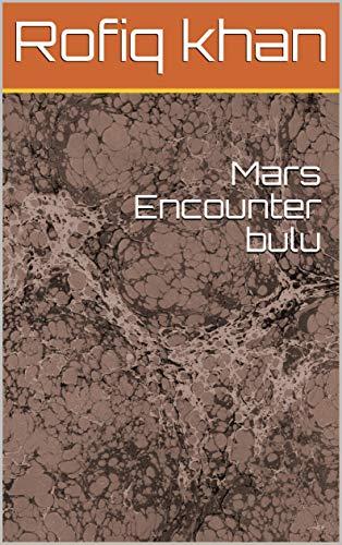 Mars Encounter bulu (Galician Edition) por Rofiq khan