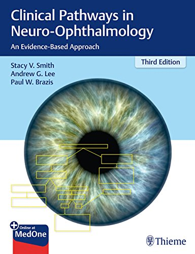 Clinical Pathways in Neuro-Ophthalmology: An Evidence-Based Approach