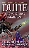 Dune: The Machine Crusade by Brian Herbert (2004-08-01)