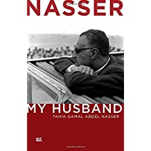 Nasser: My Husband