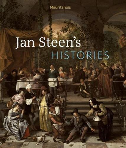 Jan Steen's histories par Ariane van Suchtelen