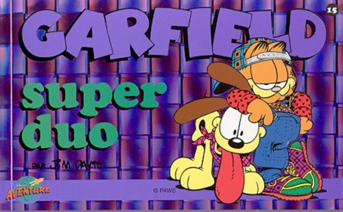 Garfield, tome 15 : Super duo par Jim Davis