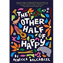 The Other Half of Happy (English Edition)