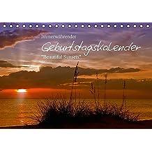 Immerwährender Geburtstagskalender – Beautiful Sunsets (Tischkalender immerwährend DIN A5 quer): Traumhafte Motive zum Jahrestag (Tischkalender, 14 ... [Kalender] [Sep 02, 2013] Viola, Melanie