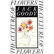 The Culture of Flowers