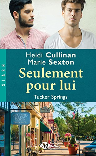 Seulement pour lui: Tucker Springs, T1 (French Edition)