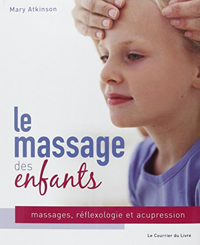 le-massage-des-enfants-massage-rflexologie-et-acupression-pour-les-enfants-de-4--12-ans