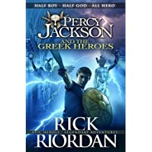 Percy Jackson and the Greek Heroes (Percy Jackson's Greek Myths, Band 2)