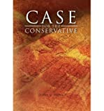 { CASE FOR THE CONSERVATIVE } By Munn, James S ( Author ) [ Aug - 2011 ] [ Hardcover ]