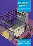 Image de AutoCAD 2010 - A Handbook for Theatre Users
