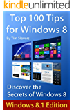 Top 100 Tips for Windows 8 (English Edition)