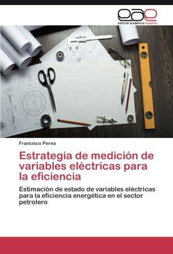 Estrategia de medición de variables eléctricas para la eficiencia por Perea Francisco