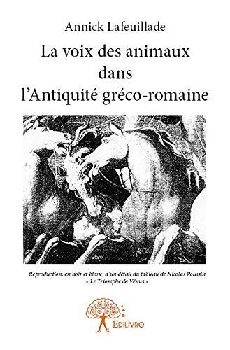 La voix des animaux dans l'antiquité gréco-romaine