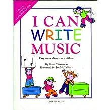 I can write music