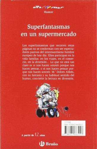 Superfantasmas en un supermercado (Castellano - A Partir De 12 Años - Altamar)