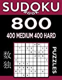 Sudoku Book 800 Puzzles, 400 Medium and 400 Hard: Sudoku Puzzle Book With Two Levels of Difficulty To Improve Your Game: Volume 35 (Sudoku Book Series)
