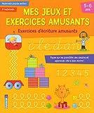 Mes jeux et exercices amusants, Maternelle grande section - Exercices d'écriture amusants