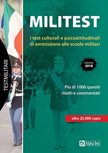 Militest. I test culturali e psicoattitudinali di ammissione alle scuole militari. Con Contenuto digitale per download e accesso on line