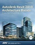 Autodesk Revit 2019 Architecture Basics
