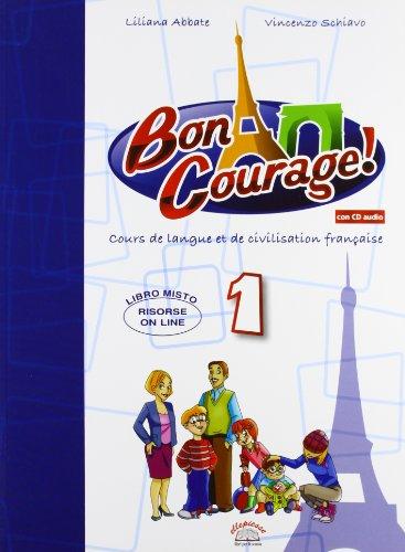 Buon courage! Con espansione online. Con CD Audio. Per la Scuola media: 1