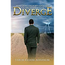 Diverge: Wake up to the purposeful life you are meant to live (English Edition)