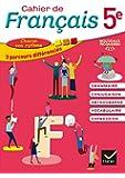Français 5e Cahier de français : Cahier de l'élève