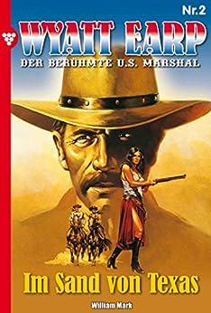 Wyatt Earp 2 - Western: Im Sand von Texas