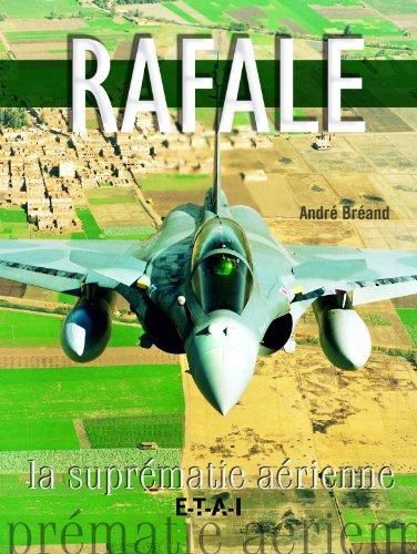 Rafale : La suprématie aérienne