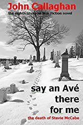 Say An Ave There For Me