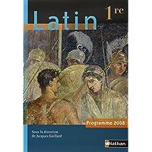 Latin 1e : Programme 2008 by Jacques Gaillard (2008-04-22)