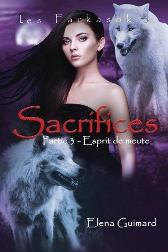 Sacrifices - 3: Esprit de meute